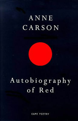Anne Carson - Autobiography Of Red (Paperback) 9780224059732