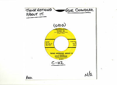 """rare"" N/soul.gene Chandler.think Nothing About It /wish You Were.u.s.orig 7"".ex"