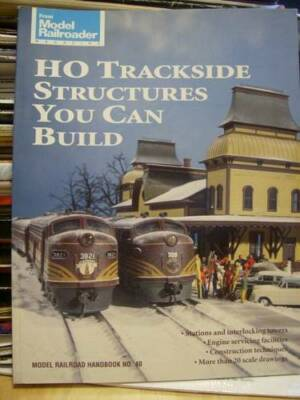 HO Trackside Structures You Can Build Book #40, Paperback, 1994