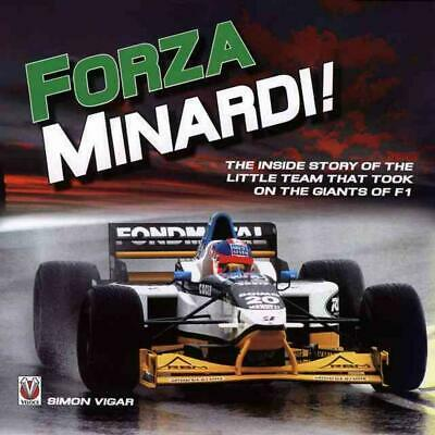 Forza Minardi!: The Inside Story of the Little Team Which Took on the Giants of