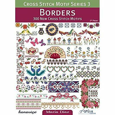 Cross Stitch Motif Series 3: Borders Maria Diaz Tuva Paperback 9786055647315