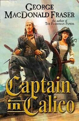 Captain in Calico by George Macdonald Fraser Paperback Book (English)