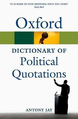 Oxford Dictionary of Political Quotations by Antony Jay Paperback Book (English)