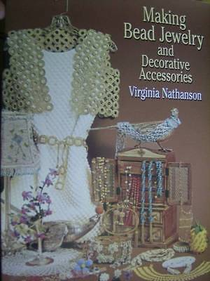 Making Bead Jewelry & Decorative Accessories Craft Book By Virginia Nathanson