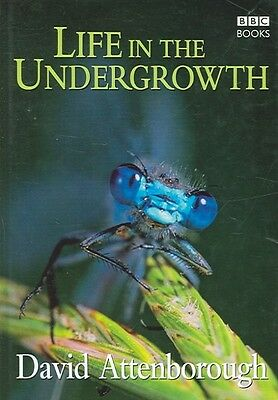 Life in the Undergrowth by David Attenborough Hardcover Book