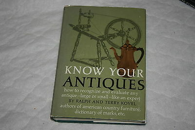 Know Your Antiques by Ralph and Terry Kovel 1972 Hardcover
