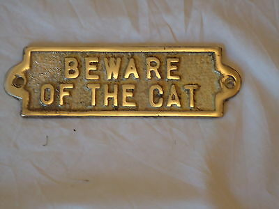 Massivem Messing Schild BEWARE OF THE KATZE Hand Gegossen In England Ingot Tafel