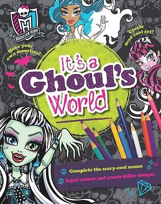 Monster High It's a Ghoul's World Colouring Book