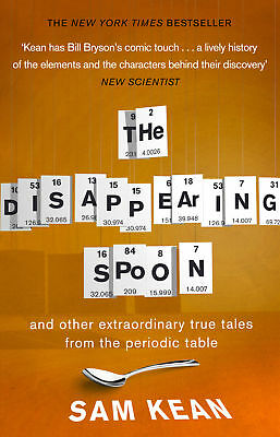Sam Kean - The Disappearing Spoon (Paperback) 9780552777506