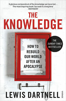 Lewis Dartnell - The Knowledge (Paperback) 9780099575832