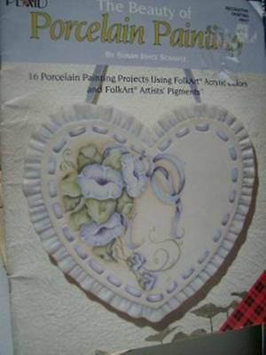 Beauty Of Porcelain Painting Book- 16 Fruit & Flower Projects By Susan Schmitz