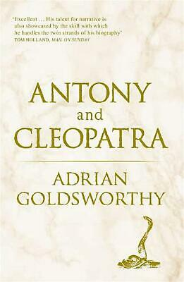 Antony and Cleopatra by Adrian Goldsworthy (English) Paperback Book Free Shippin