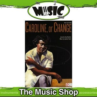 New Caroline Or Change Musical Vocal Selections Music Book