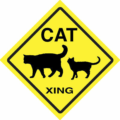Cat Xing Sign Crossing Made in USA! Made to Last