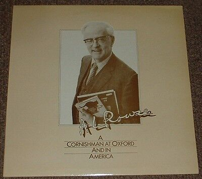 A.L. ROWSE a cornishman at oxford and in america 1981 UK SENTINEL VINYL LP