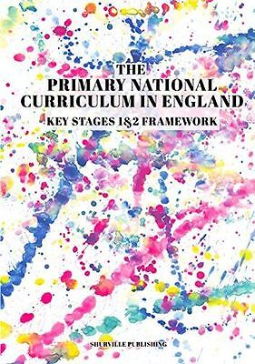 The Primary National Curriculum in England: Key Stage 1&2 (PB) 0992834104