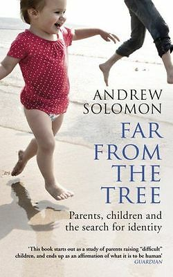Far From The Tree: Parents, Children and the Search for (PB) 0099460998