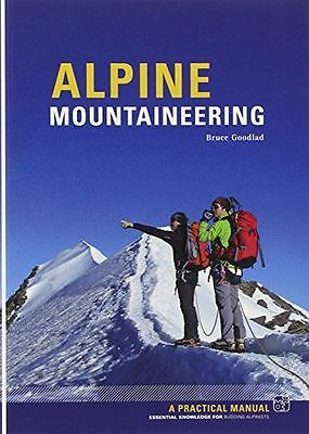Alpine Mountaineering: Essential Knowledge for Budding (PB) 1906095302