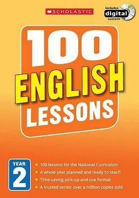 100 English Lessons: Year 2 (100 Lessons - 2014 Curriculum) (PB) - 1407127608