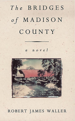 Robert James Waller - The Bridges Of Madison County (Paperback) 9780099421344