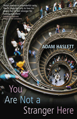 Adam Haslett - You Are Not A Stranger Here? (Paperback) 9780099443643