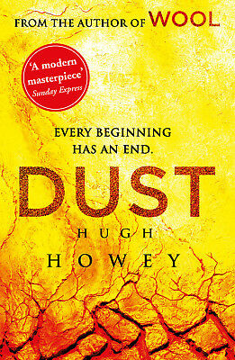 Hugh Howey - Dust: (Wool Trilogy 3) (Paperback) 9780099586739