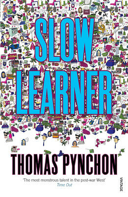 Thomas Pynchon - Slow Learner: Early Stories (Paperback) 9780099532514