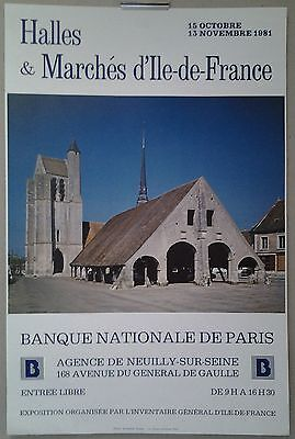 1981 affiche expo Halles & Marchés d'Ile-de-France Banque Nationale de Paris/419