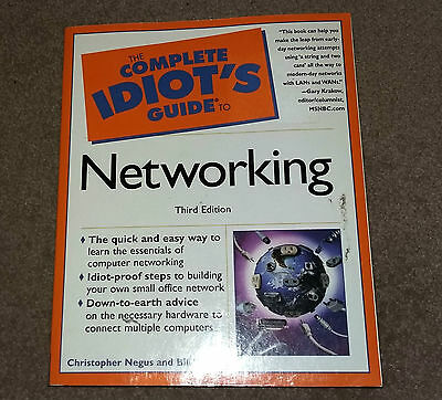 The complete Idiots Guide to Networking Third Edition