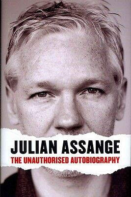 Julian Assange: The Unauthorised Autobiography by Julian Assange Hardcover Book