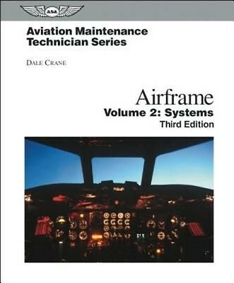 Airframe, Volume 2: Systems by Dale Crane Hardcover Book (English)