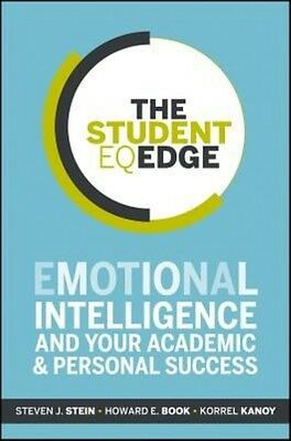 The Student EQ Edge: Emotional Intelligence and Your Academic and Personal Succe
