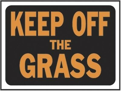 "3022 ""Keep Off Grass"" Plastic Sign,Hy-Ko,PK10"