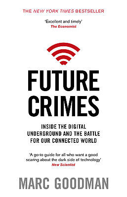 Marc Goodman - Future Crimes (Paperback) 9780552170802