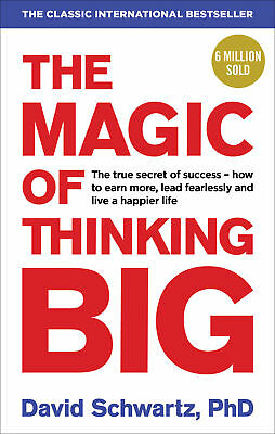 David J Schwartz - The Magic of Thinking Big (Paperback) 9781785040474