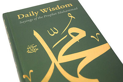 Daily Wisdom: Sayings of The Holy Prophet Muhammad (peace be on him) - HB