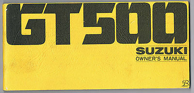 Suzuki Gt 500 B Owners Manual Printed May 1976 Excellent Condition