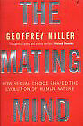 Geoffrey Miller - The Mating Mind (Paperback) 9780099288244