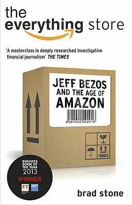 Brad Stone - The Everything Store: Jeff Bezos and the Age of Amazon (Paperback)