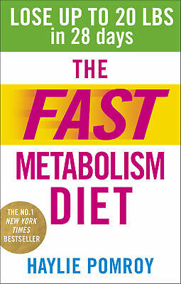 Haylie Pomroy - The Fast Metabolism Diet (Paperback) 9780091948184