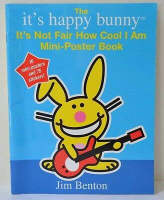 Jim Benton's It's Happy Bunny Not Fair How Cool I Am - Mini Posters & Stickers