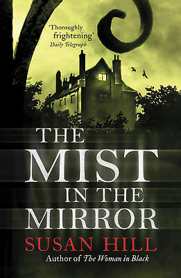 Susan Hill - The Mist In The Mirror (Paperback) 9780099284369