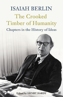 Isaiah Berlin - The Crooked Timber Of Humanity (Paperback) 9781845952082