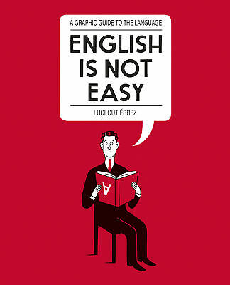 Luci Gutierrez - English is Not Easy: A Guide to the Language (Paperback)