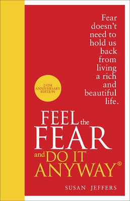 Susan Jeffers - Feel The Fear And Do It Anyway (Hardback) 9780091947446