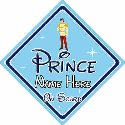 Personalised Disney Prince On Board Car Sign - Cinderella Prince Charming