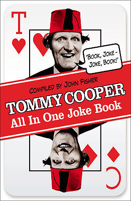 Tommy Cooper - Tommy Cooper All In One Joke Book (Paperback) 9780099557661