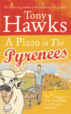 Tony Hawks - A Piano In The Pyrenees (Paperback) 9780091903336
