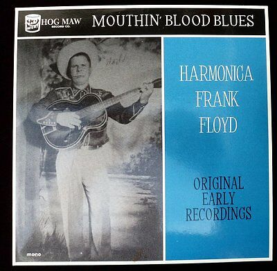 "Harmonica Frank Floyd - Primitive Rockabilly Blues - 10"" Lp"
