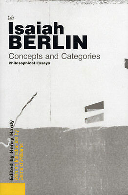 Isaiah Berlin - Concepts and Categories: Philosophical Essays (Paperback)